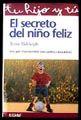 SECRETO DEL NIÑO FELIZ, EL