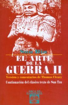 ARTE DE LA GUERRA II, EL / 12 ED.
