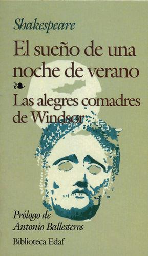 SUEÑO DE UNA NOCHE DE VERANO, EL / LAS ALEGRES COMADRES DE WINDSOR