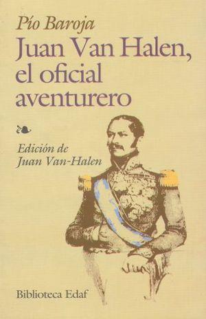 JUAN VAN HALEN EL OFICIAL AVENTURERO
