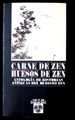 CARNE DE ZEN HUESOS DE ZEN