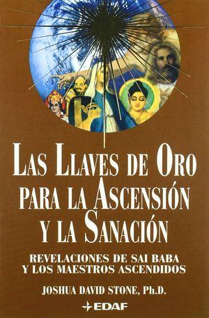 LLAVES DE ORO PARA LA ASCENSION Y LA SANACION, LAS