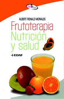 FRUTOTERAPIA. NUTRICION Y SALUD