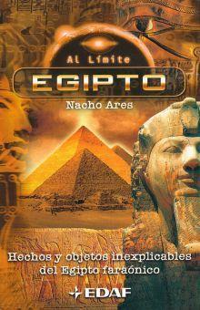 EGIPTO. HECHOS Y OBJETOS INEXPLICABLES DEL EGIPTO FARAONICO