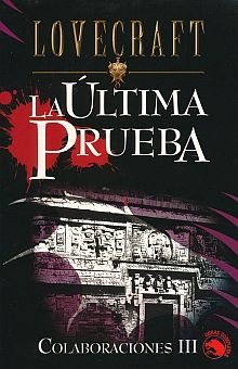 ULTIMA PRUEBA, LA / COLABORACIONES III