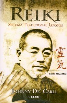 REIKI. SISTEMA TRADICIONAL JAPONES