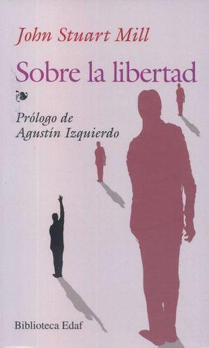 SOBRE LA LIBERTAD / 11 ED.