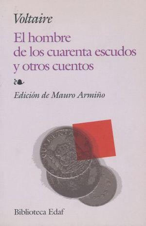 HOMBRE DE LOS CUARENTA ESCUDOS Y OTROS CUENTOS, EL