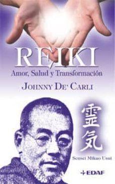 REIKI. AMOR SALUD Y TRANSFORMACION