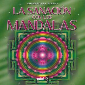 SANACION CON LOS MANDALAS, LA / 9 ED.