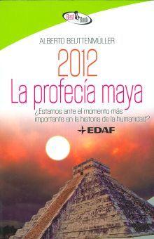 2012 LA PROFECIA MAYA