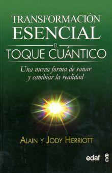 TRANSFORMACION ESENCIAL. EL TOQUE CUANTICO