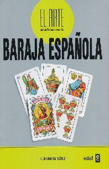 ARTE DE ADIVINAR CON LA BARAJA ESPAÑOLA, EL