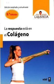 RESPUESTA ESTA EN EL COLAGENO, LA / 5 ED.