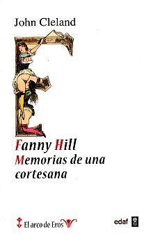 FANNY HILL. MEMORIAS DE UNA CORTESANA