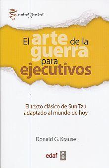 ARTE DE LA GUERRA PARA EJECUTIVOS, EL