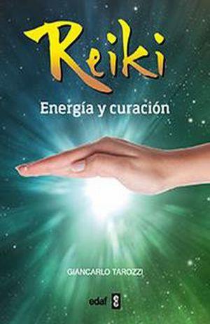 REIKI. ENERGIA Y CURACION
