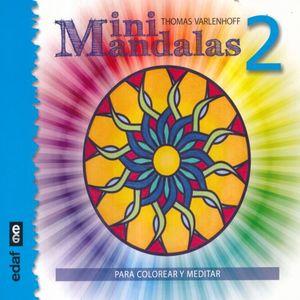 MINI MANDALAS 2. PARA COLOREAR Y MEDITAR