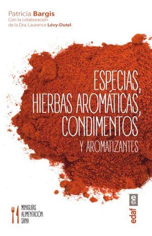ESPECIAS HIERBAS AROMATICAS CONDIMENTOS Y AROMATIZANTES