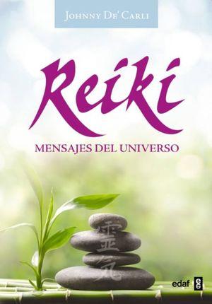 REIKI. MENSAJES DEL UNIVERSO (INCLUYE 126 CARTAS)