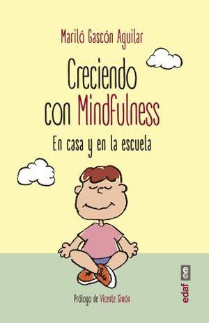 CRECIENDO CON MINDFULNESS EN CASA Y EN LA ESCUELA