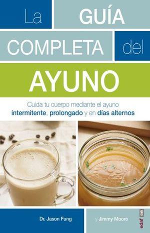 GUIA COMPLETA DEL AYUNO, LA / 2 ED.
