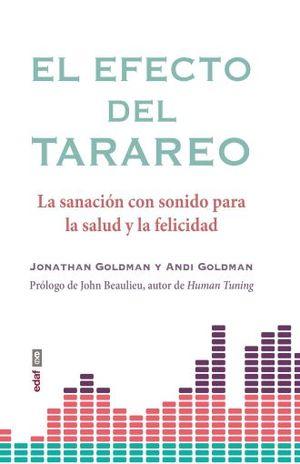 EFECTO DEL TARAREO, EL. LA SANACION CON SONIDO PARA LA SALUD Y LA FELICIDAD