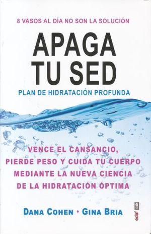 APAGA TU SED. PLAN DE HIDRATACION PROFUNDA