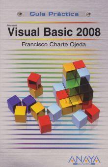 VISUAL BASIC 2008. GUIA PRACTICA
