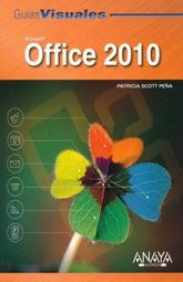OFFICE 2010. GUIAS VISUALES