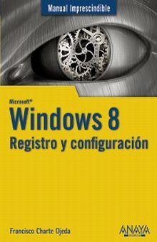 WINDOWS 8. REGISTRO Y CONFIGURACION