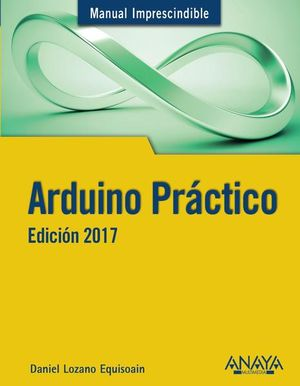 ARDUINO PRACTICO (EDICION 2017)