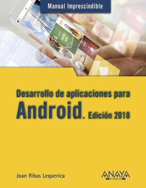 DESARROLLO DE APLICACIONES PARA ANDROID (EDICION 2018)