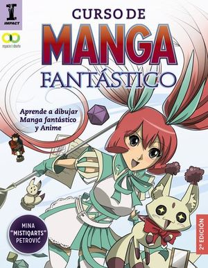 CURSO DE MANGA FANTASTICO. APRENDE A DIBUJAR FANTASTICO Y ANIME