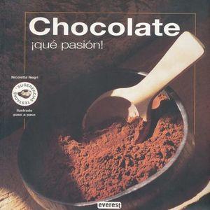 CHOCOLATE. QUE PASION