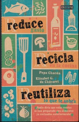 REDUCE RECICLA REUTILIZA