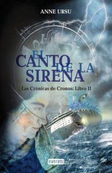 CANTO DE LA SIRENA, EL. LIBRO II LAS CRONICAS DE CRONOS / PD.