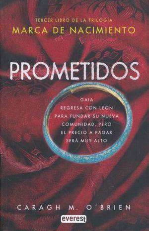 PROMETIDOS / TERCER LIBRO DE LA TRILOGIA MARCA DE NACIMIENTO