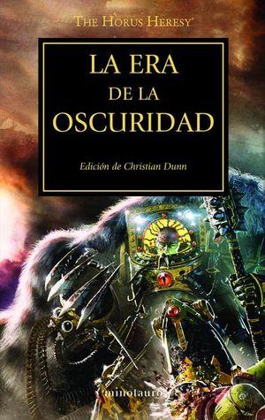 La era de la oscuridad / La herejía de Horus / vol. 16