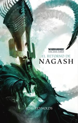 El retorno de Nagash / The end times / vol. 1