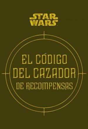 Star Wars. El código del cazador de recompensas / pd.