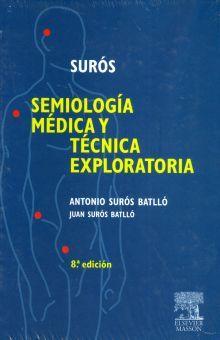 SEMIOLOGIA MEDICA Y TECNICA EXPLORATORIA / 8 ED. / PD.