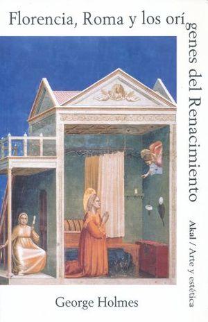 FLORENCIA ROMA Y LOS ORIGENES DEL RENACIMIENTO