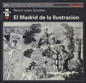 MADRID DE LA ILUSTRACION, EL