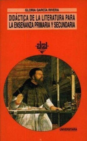 DIDACTICA DE LA LITERATURA PARA LA ENSEÑANZA PRIMARIA Y SECUNDARIA