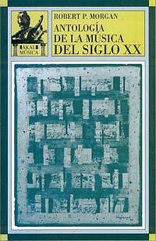 ANTOLOGIA DE LA MUSICA DEL SIGLO XX