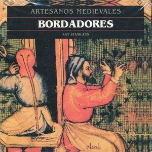 ARTESANOS MEDIEVALES. BORDADORES