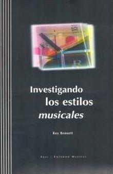 INVESTIGANDO LOS ESTILOS MUSICALES (INCLUYE 2 CD)