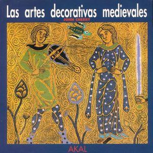 ARTES DECORATIVAS MEDIEVALES, LAS