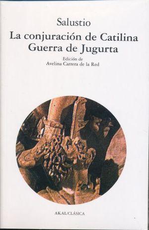 CONJURACION DE CATILINA, LA / GUERRA DE JUGURTA